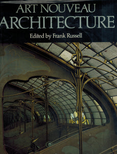ART NOUVEAU ARCHITECTURE  by Russell, Frank