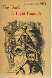 THE DARK IS LIGHT ENOUGH  by Fry, Christopher