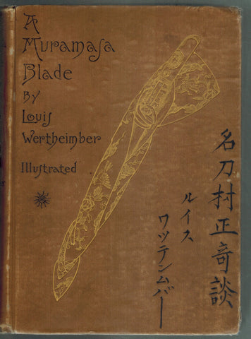A MURAMASA BLADE: A STORY OF FEUDALISM IN OLD JAPAN  by Wertheimber, Louis