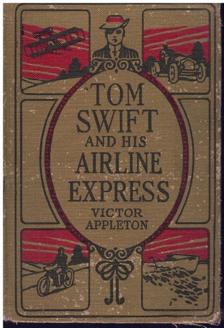 TOM SWIFT AND HIS AIRLINE EXPRESS; OR, FROM OCEAN TO OCEAN BY DAYLIGHT  by Appleton, Victor