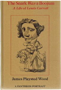 The Snark was a Boojum: A Life of Lewis Carroll