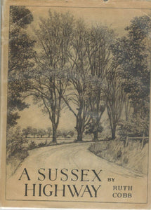 A SUSSEX HIGHWAY - books-new