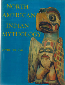 NORTH AMERICAN INDIAN MYTHOLOGY - books-new