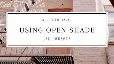 Using Open Shade in Your Photos