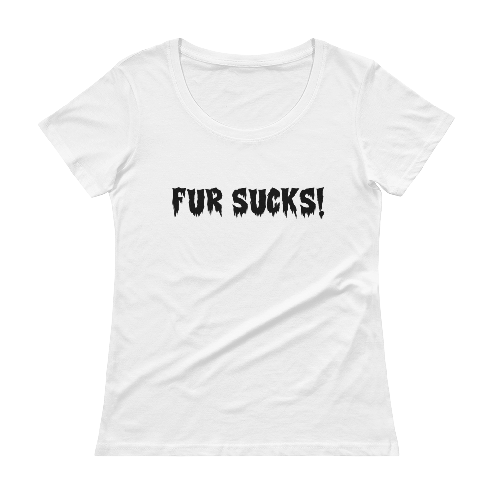 Fur Sucks - Ladies' Scoopneck T-Shirt