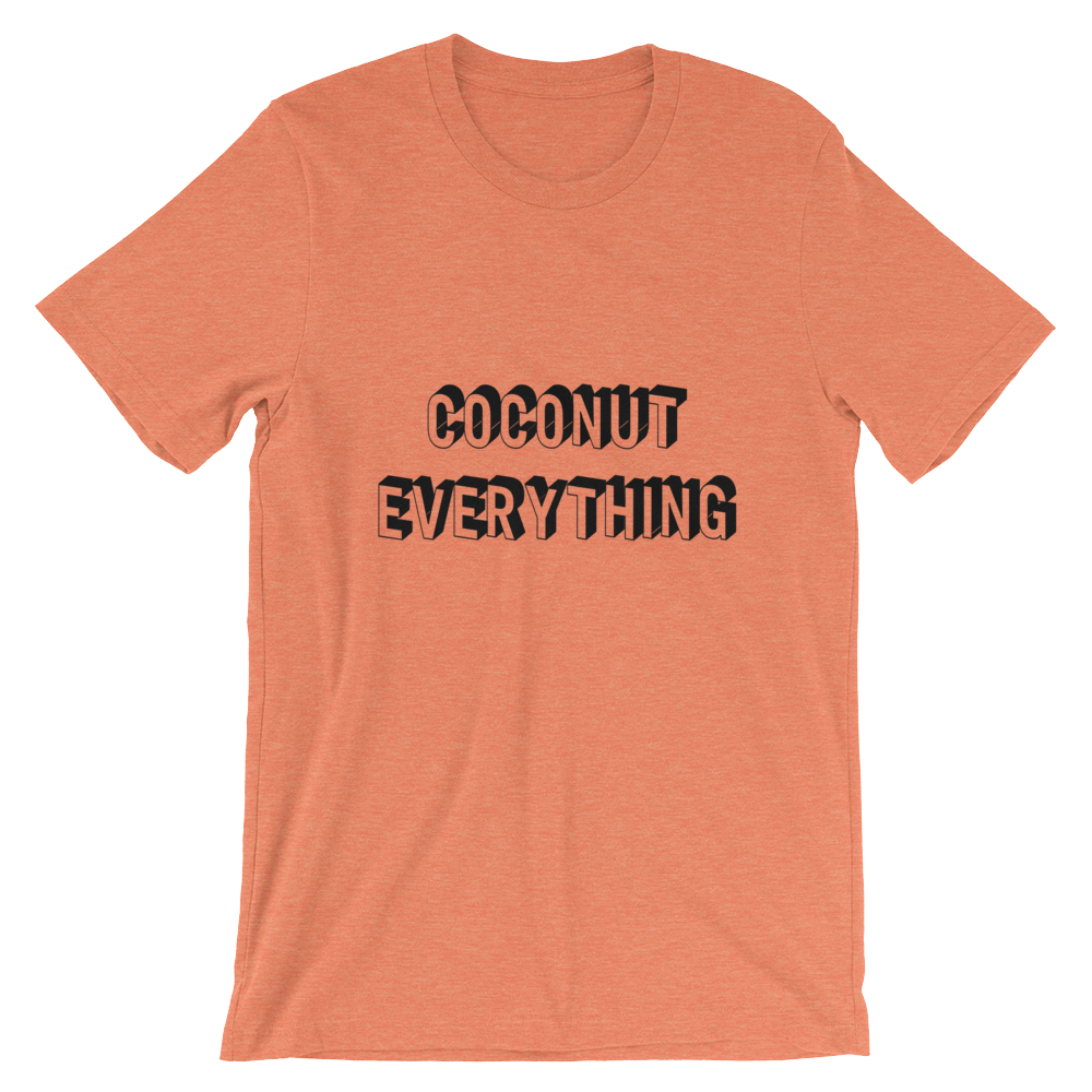 Coconut Everything - Short-Sleeve Unisex T-Shirt