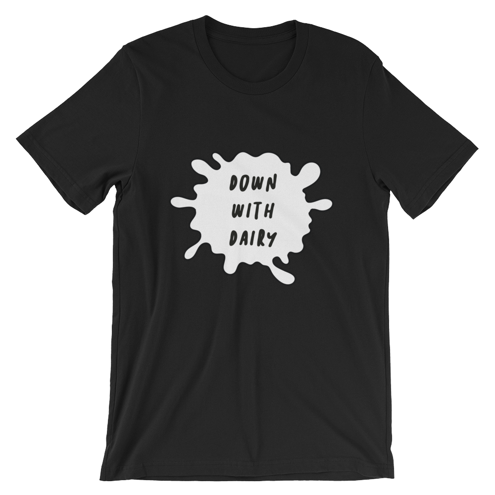 Down With Dairy - Short-Sleeve Unisex T-Shirt