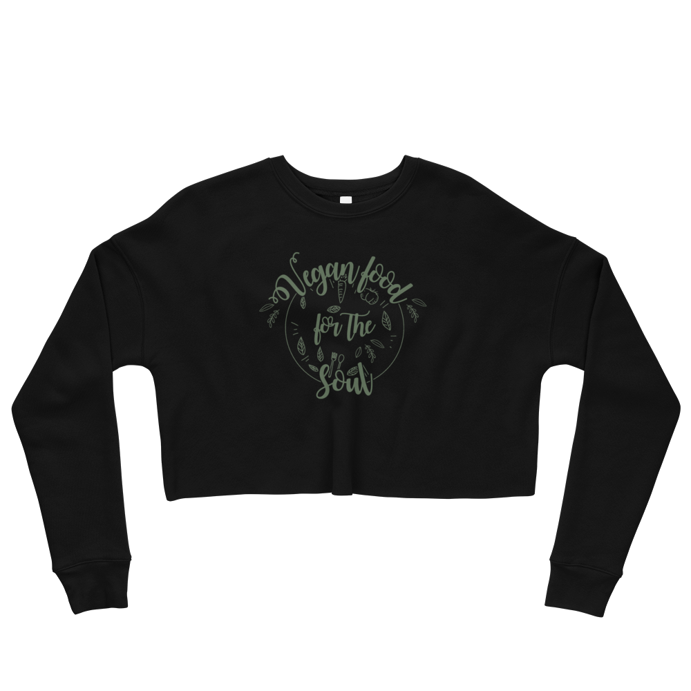 Vegan Food For The Soul - Crop Sweatshirt