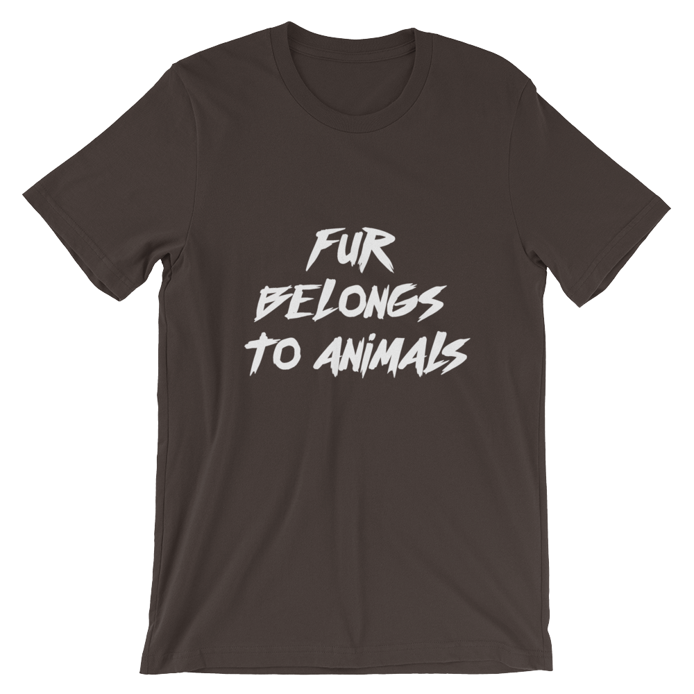 Fur Belongs To Animals - Short-Sleeve Unisex T-Shirt