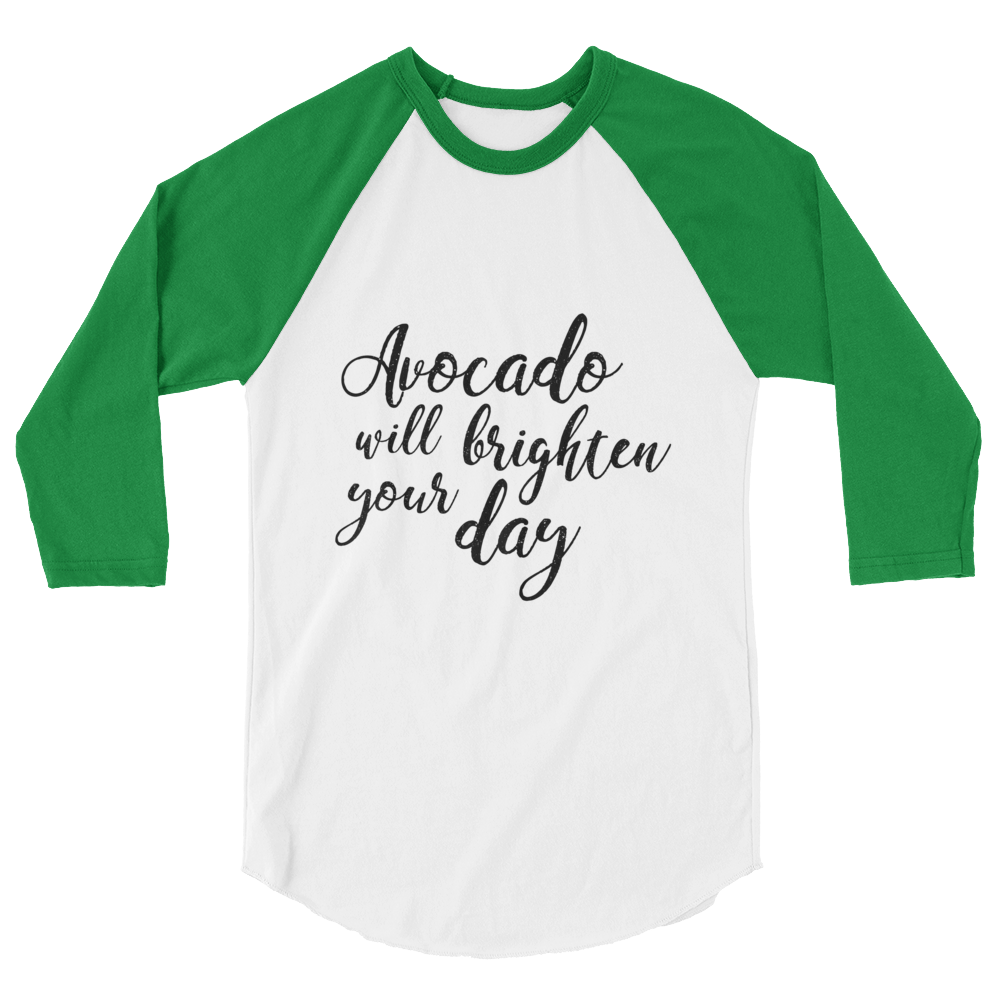 Avocado Will Brighten Your Day - 3/4 sleeve raglan shirt