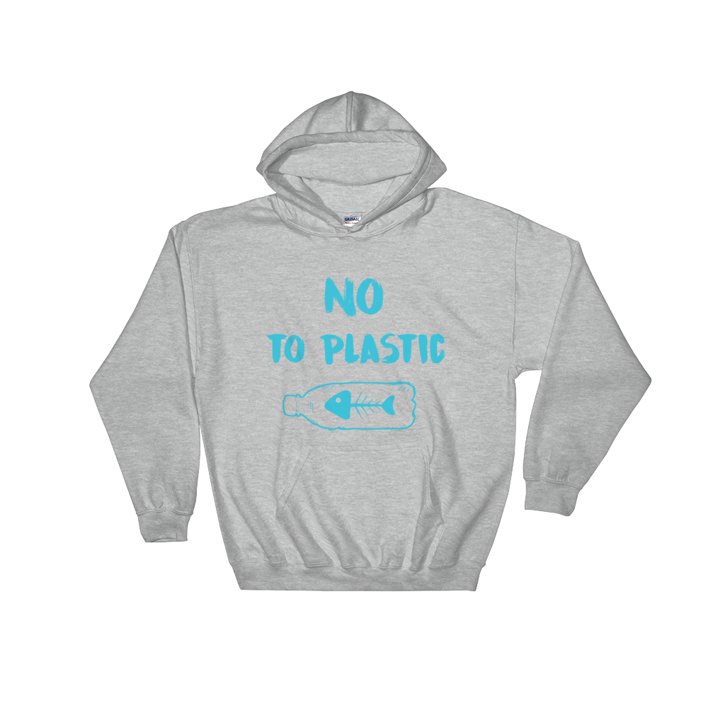 No To Plastic - Hooded Sweatshirt