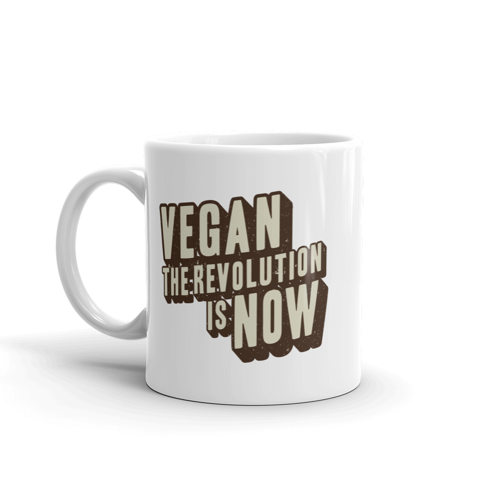 Vegan The Revolution Is Now - Mug