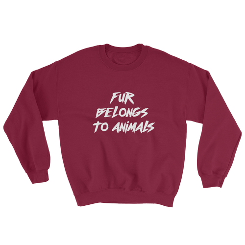Fur Belongs To Animals - Sweatshirt