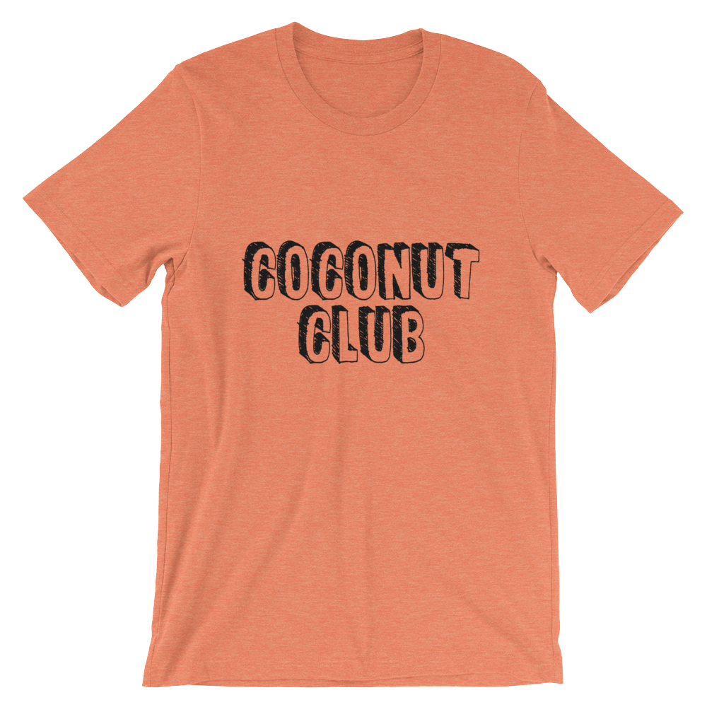 Coconut Club - Short-Sleeve Unisex T-Shirt