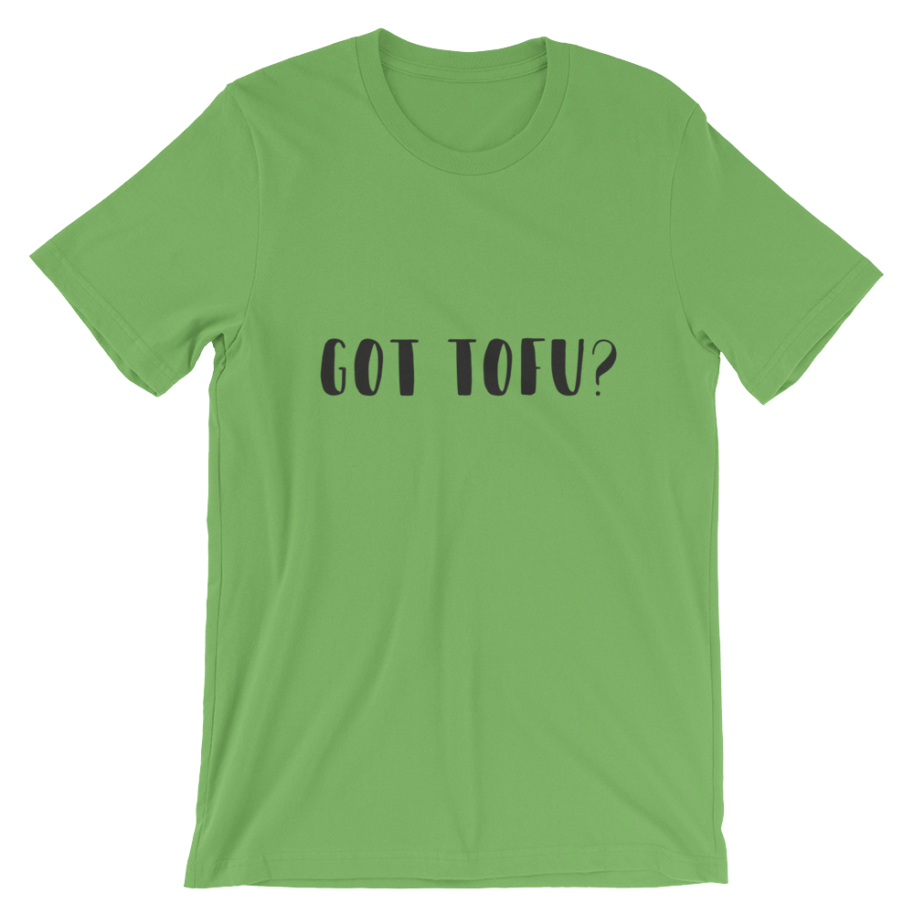Got Tofu? - Short-Sleeve Unisex T-Shirt