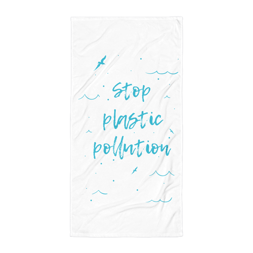 Stop Plastic Pollution - Beach Towel