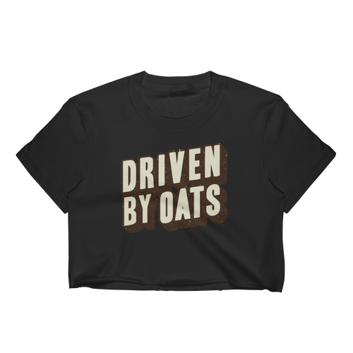 Driven By Oats - Women's Crop Top