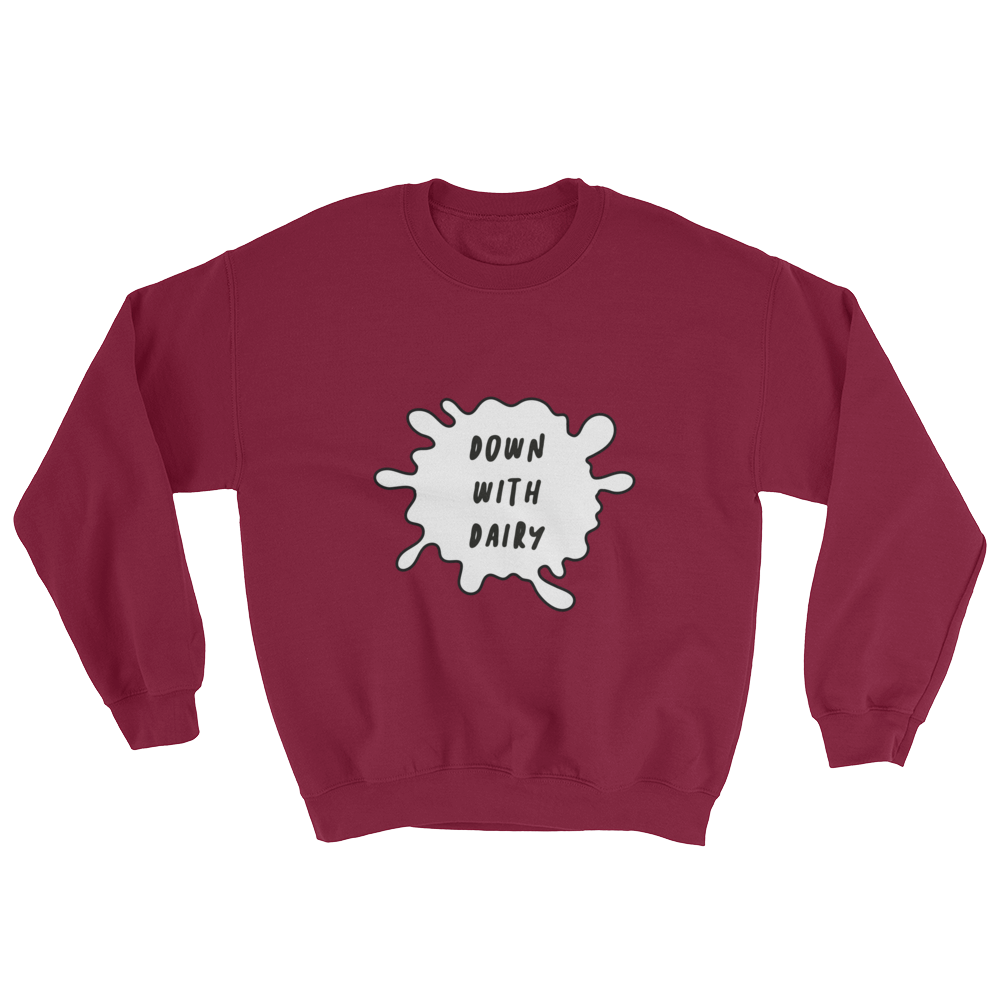 Down With Dairy - Sweatshirt