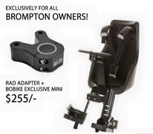 RAD ADAPTER + BOBIKE EXCLUSIVE MINI FRONT CHILD SEAT (FOR BROMPTON)