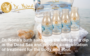 Dr. Nona's bath salts give the effect of a dip in the Dead Sea and provide a combination of treatment for the body and soul.