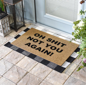 Funny Doormats | OH SHIT NOT YOU AGAIN | Doormats Direct