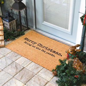 Christmas Doormats | Merry Christmas Bring On The Fat Pants | Doormats Direct