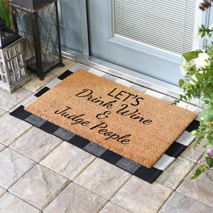 Funny Doormats | Let's Drink Wine, Rum, Tequila or Vodka and Judge People | Doormats Direct