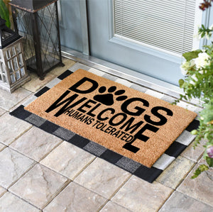 Funny Doormats | Dogs Welcome Humans Tolerated | Doormats Direct