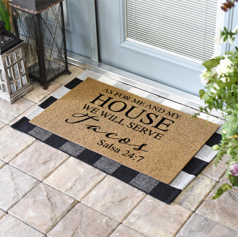 Funny Doormats | As For Me And My House We Will Serve Tacos | Doormats Direct