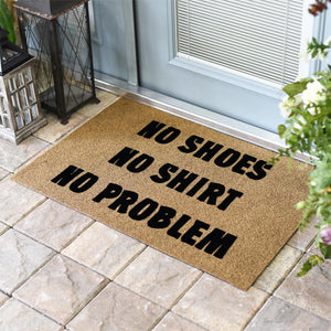 Funny Doormats | NO SHOES NO SHIRT NO PROBLEM | Doormats Direct