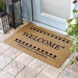 Funny Doormats | Welcome Unless You're A Republican | Doormats Direct