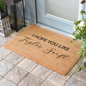 Funny Doormats | I Hope You Like Taylor Swift | Doormats Direct
