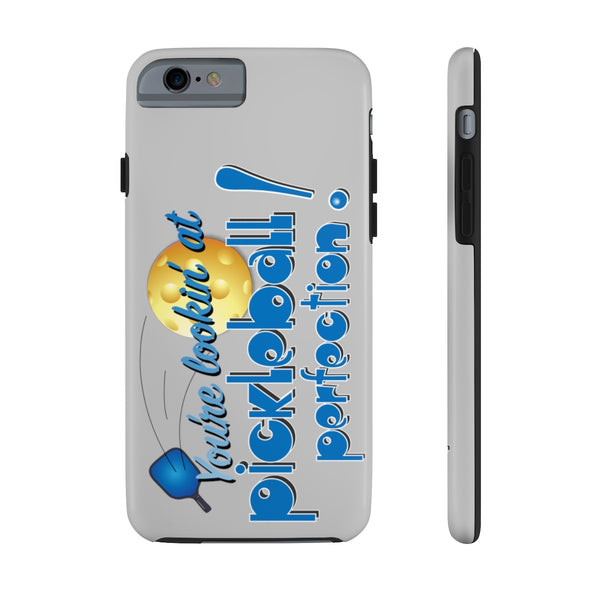 You're Looking at PickleBall Perfection! Tough Phone Cases