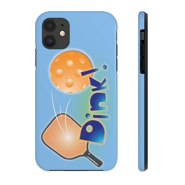 Dink! PickleBall Tough Phone Case by Case Mate