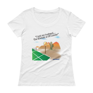The Kitchen is Off Limits! Ladies' Scoopneck T-Shirt