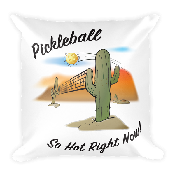 Pickleball, It's so Hot Right Now! Square Pillow
