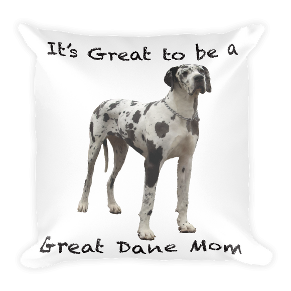 Great Dane Mom Square Pillow
