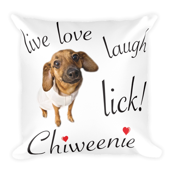 Chiweenie Love! Square Pillow