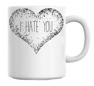 Black Heart I Hate You Mug
