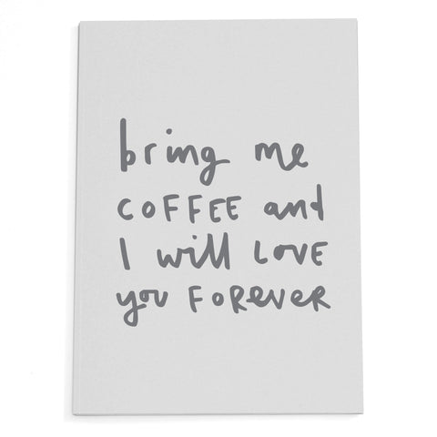 Bring Me Coffee A5 Notepad