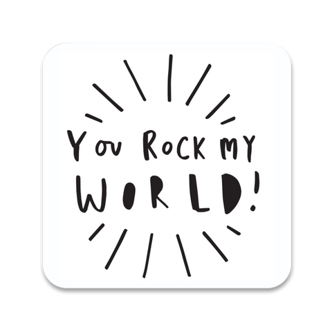 You Rock My World Coaster