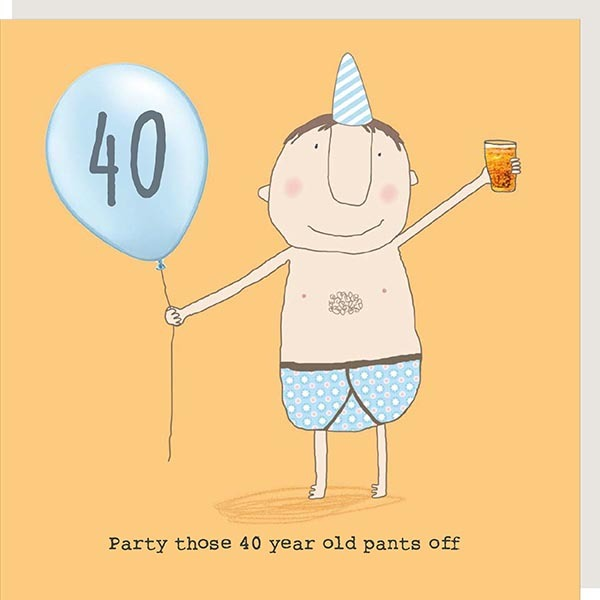40th Birthday Party Pants Off Card