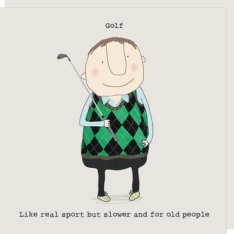 Golf Is Sport For Old People Card