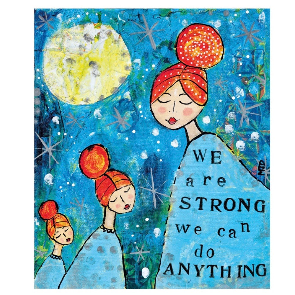 We Are Strong, We Can Do Anything Card