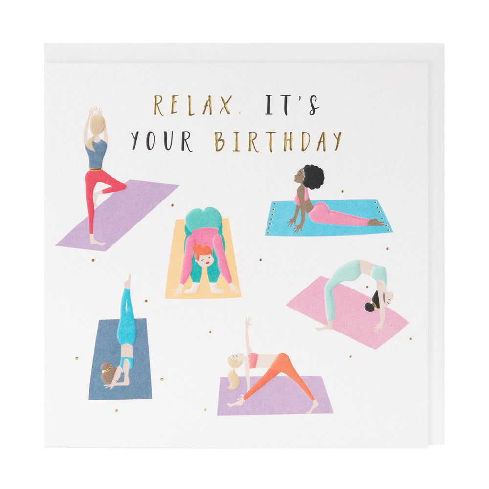 Relax It's Your Birthday Happy Days Card