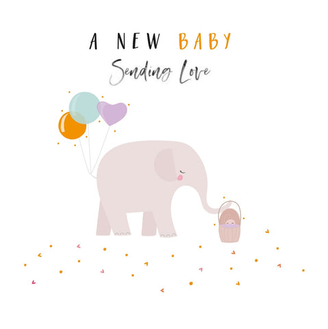 A New Baby Sending Love Happy Days Card