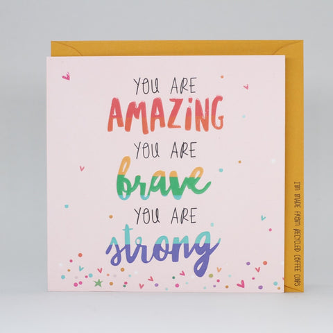 You Are Amazing, Brave & Strong Electric Dreams Card