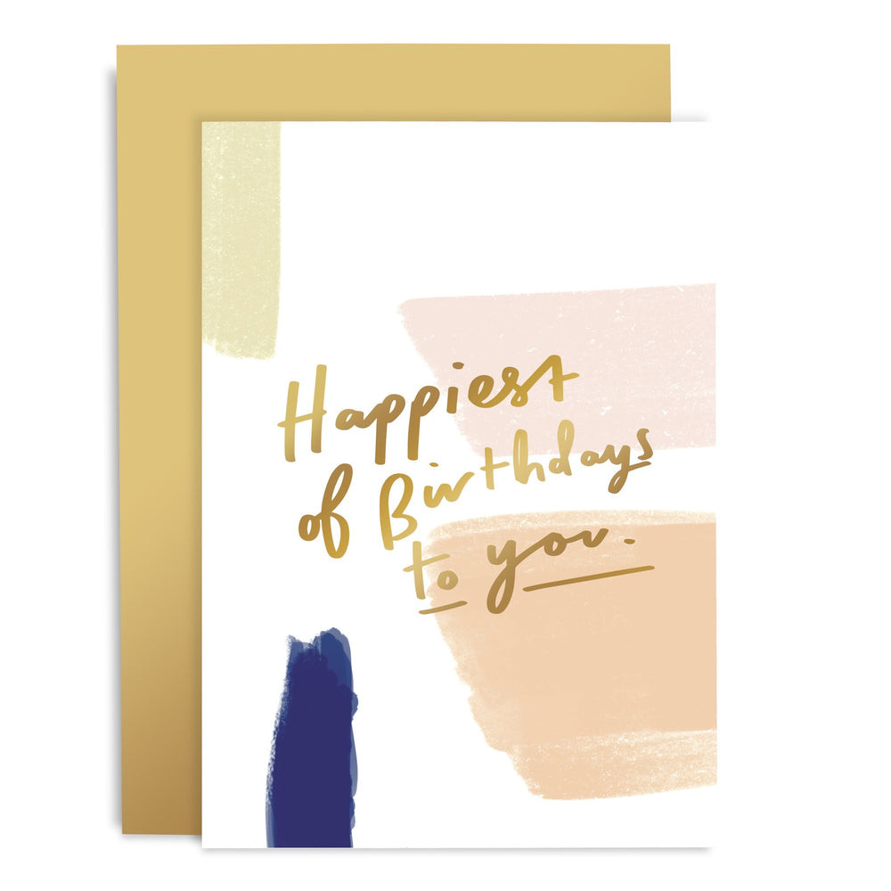 Happiest Of Birthdays Brushwork Card