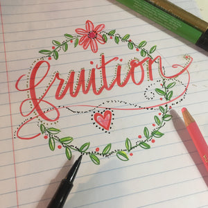 hand-lettered theme word fruition