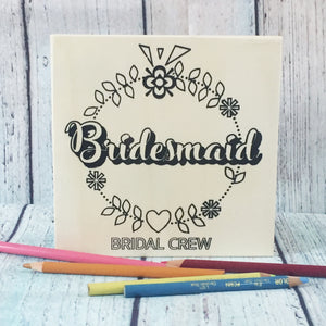 standing Bridesmaid Coloring Board with pencils